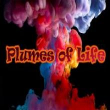 Plumes of Life