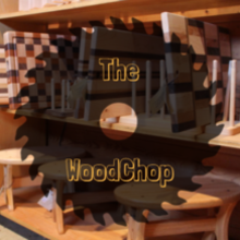 the woodchop